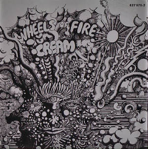 Wheels Of Fire 1968 [click for larger image]